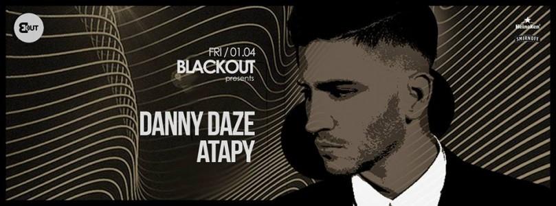 The BlackOut Experience with Danny Daze & Atapy @ Timisoara, Romania