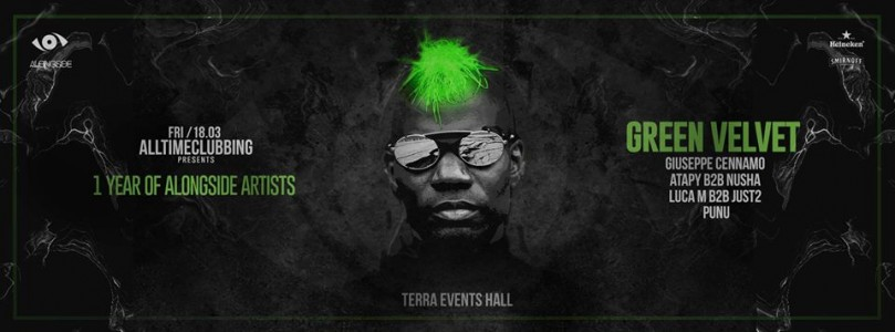 Alltimeclubbing pres. Green Velvet & 1 Year of Alongside Artists at TERRA Events Hall @ Bucharest, Romania