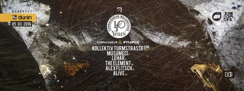 Connaisseur Recordings pres. Kollektiv Turmstrasse (live), Musumeci, Lehar, The Element... @ Budapest, Hungary