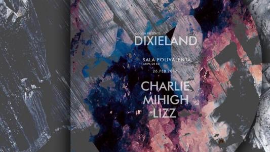 Dixieland: Charlie / Mihigh / Lizz at Sala Polivalenta @ Cluj-Napoca, Romania