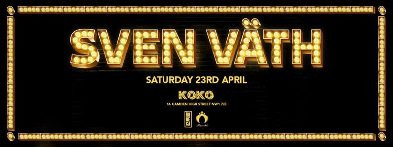 SVEN VÄTH at KOKO @ London, UK