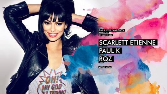 Scarlett Etienne / Paul K / RQZ @ Cluj-Napoca, Romania